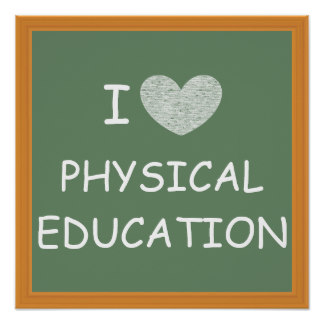 i_love_physical_education_poster-r77682141aac2450f82503cb896f0bbda_wvp_8byvr_324.jpg